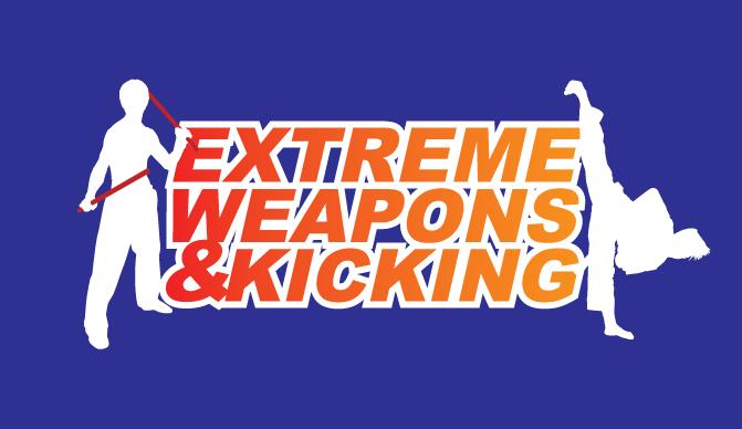 extreme weapons & kicking
